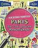 Für Eltern verboten: Paris - Klay Lamprell