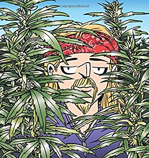 The Weed Whisperer: A Doonesbury Book (Volume 36)