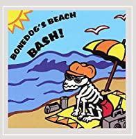 Bonedog's Beach Bash 1