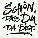 20 Servietten Schön, dass Du da bist / Sprüche / Geburtstag / Taufe 33x33cm