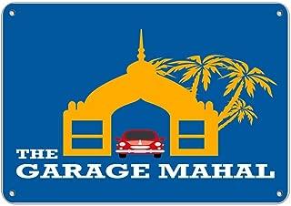 BinLtd The Garage Mahal Parking Sign Tin Metal Sign 8