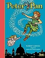 Peter Pan de Robert Sabuda