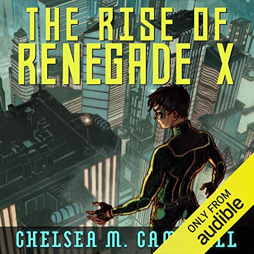 The Rise of Renegade X  By  cover art