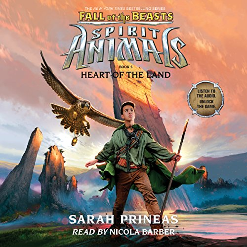 Heart of the Land: Spirit Animals: Fall of the Beasts, Book 5