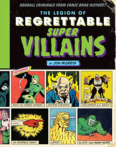 Legion Of Regrettable Supervillains (Comic Book History)