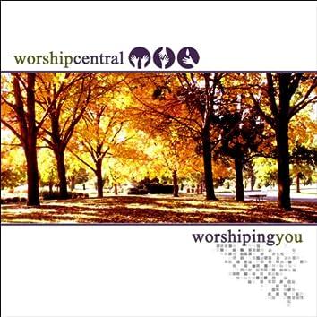 Worshiping You