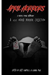 April Horrors: A 100 Word Horror Collection Paperback