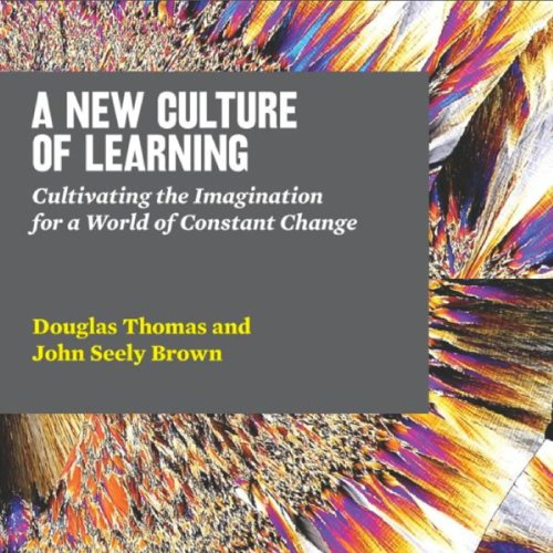 A New Culture of Learning audiobook cover art