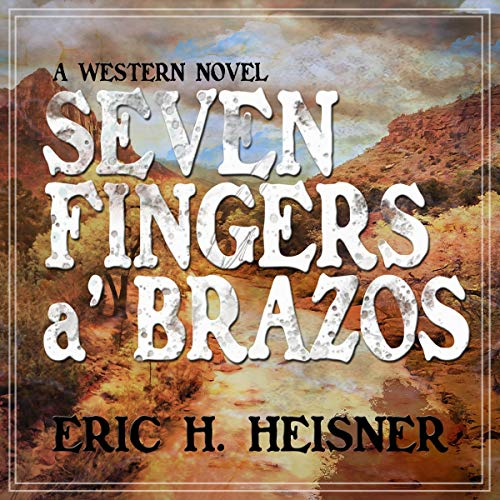 Seven Fingers 'a Brazos audiobook cover art