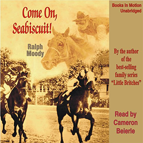 Come on, Seabiscuit! audiobook cover art