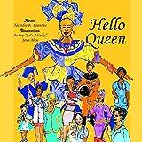 Hello Queen (VOLUME)