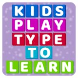 Kids Play Type to Learn - No Ads