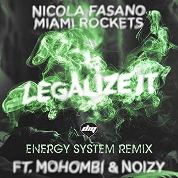 Legalize It (feat. Mohombi, Noizy) [Energy System Remix]
