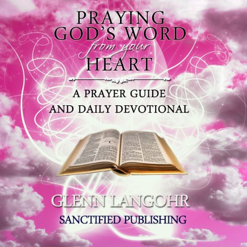 Praying God's Word from Your Heart audiobook cover art