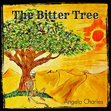 The Bitter Tree