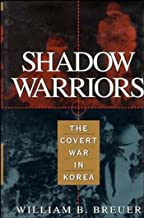 Shadow Warriors: The Covert War in Korea