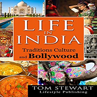 Life in India: Traditions Culture and Bollywood cover art