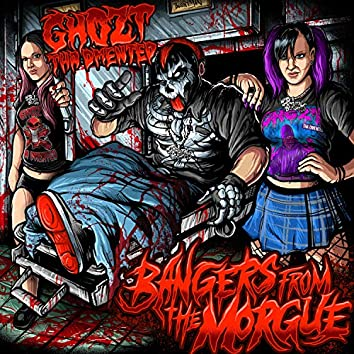 Bangers from the Morgue