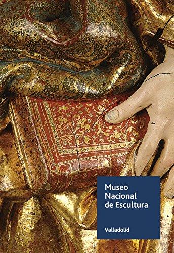 Museo Nacional de Escultura. Guía