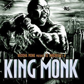 Zu Chronicles 6: King Monk