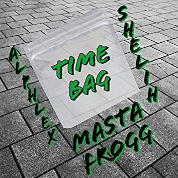Time Bag (feat. Alphlex Legend & Shelih)