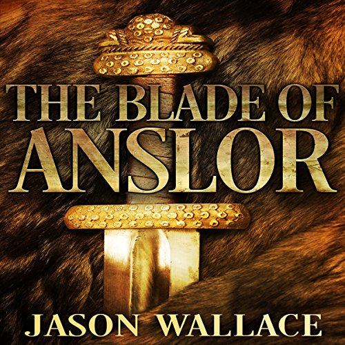 The Blade of Anslor audiobook cover art