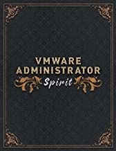 Vmware Administrator Lined Notebook - Vmware Administrator Spirit Job Title Working Cover To Do Journal: 8.5 x 11 inch, Da...