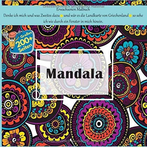 Erwachsenen Malbuch Mandala - Denke ich mich und was Zweites dazu – und wär es die Landkarte von Griechenland – so sehe ich wie durch ein Fenster in mich hinein.