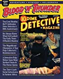 Blood 'n' Thunder: Spring 2011: Adventure, Mystery, and Melodrama in the Early 20th Century