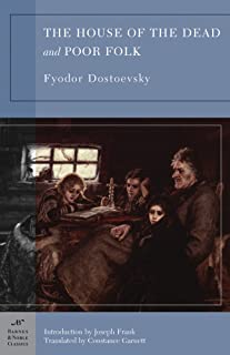 The House of the Dead and Poor Folk (Barnes & Noble Classics Series)