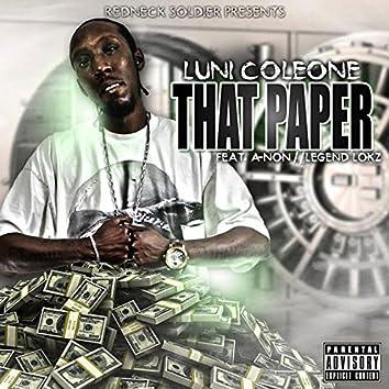 That Paper (feat. A-Non & Legend Lokz)