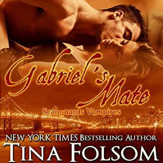 Gabriel's Mate     Scanguards Vampires, Book 3              By:                                                                                                                                 Tina Folsom                               Narrated by:                                                                                                                                 Kevin Foley                      Length: 9 hrs and 47 mins     341 ratings     Overall 4.4