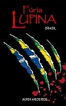 Fúria Lupina - Brasil