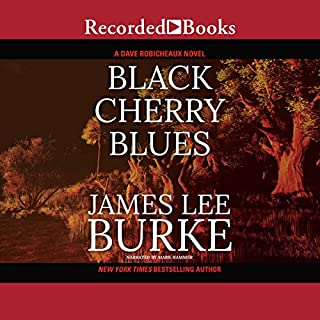 Black Cherry Blues                   By:                                                                                                                                 James Lee Burke                               Narrated by:                                                                                                                                 Mark Hammer                      Length: 12 hrs and 22 mins     55 ratings     Overall 4.3