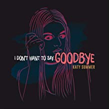 Best i don t want say goodbye Reviews