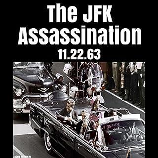 The JFK Assassination: 11.22.63 cover art