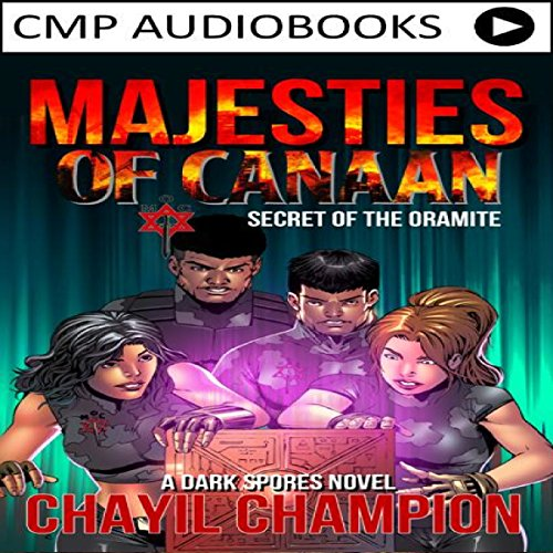 Majesties of Canaan: Secret of the Oramite  audiobook cover art