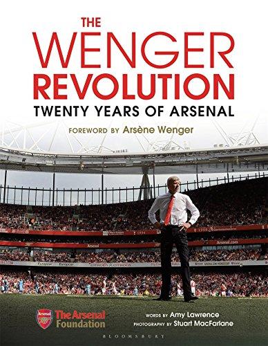 The Wenger Revolution: Twenty Years of Arsenal