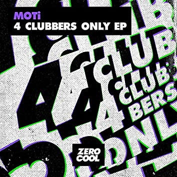 4 Clubbers Only, Vol. 1