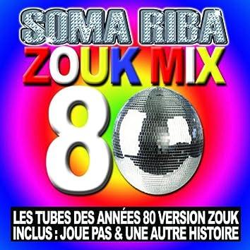 Zouk Mix 80