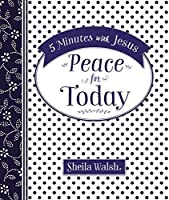 5 Minutes with Jesus: Peace for Today 0718032551 Book Cover