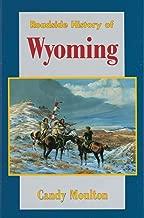 Roadside History of Wyoming