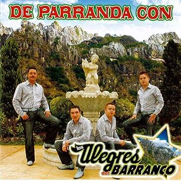 De Parranda Con Los Alegres Del Barranco