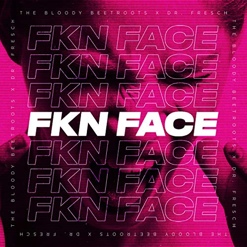 Fkn Face [Explicit]