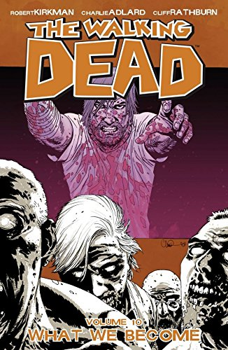The Walking Dead Vol. 10: What We Become (English Edition)