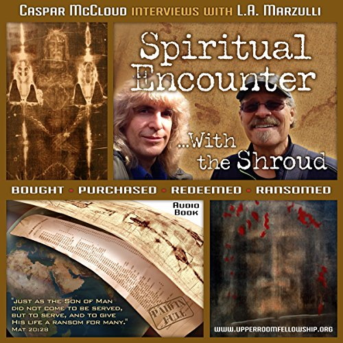 Spiritual Encounter With the Shroud audiobook cover art