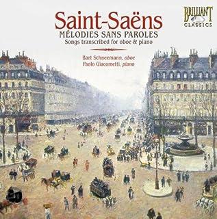Saint-Saens: Melodies sans Paroles (Songs transcribed for oboe & piano)
