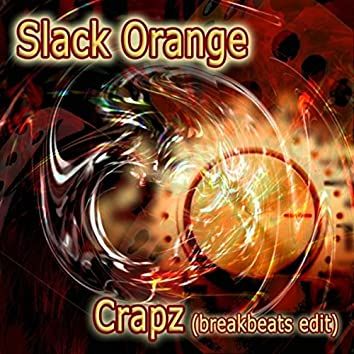 Crapz (Breakbeats Edit)