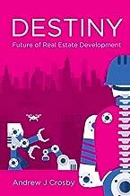 Destiny: Future of Real Estate Development