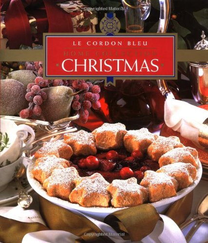 Christmas: Le Cordon Bleu (Home Collection)